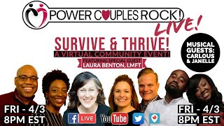 Survive & Thrive!  Power Couples Rock Live!  Virtual Community Event