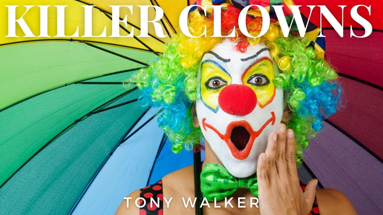 Download Killer Clowns by Tony Walker