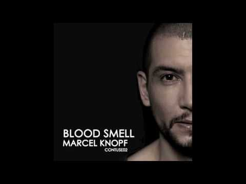 Marcel Knopf - Blood Smell