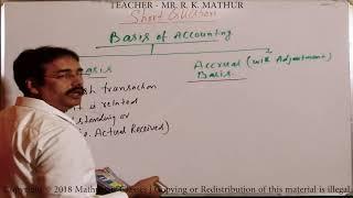 CASH BASIS AND ACCRUAL BASIS OF ACCOUNTANCY - MATHUR SIR CLASSES