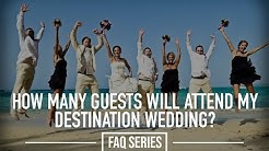FAQ Series | How many guests will attend my destination wedding?