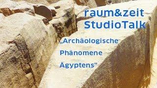 Axel Klitzke: Von Assuan bis Gizeh – Archäologische Phänomene Ägyptens (raum&zeit Studio Talk)