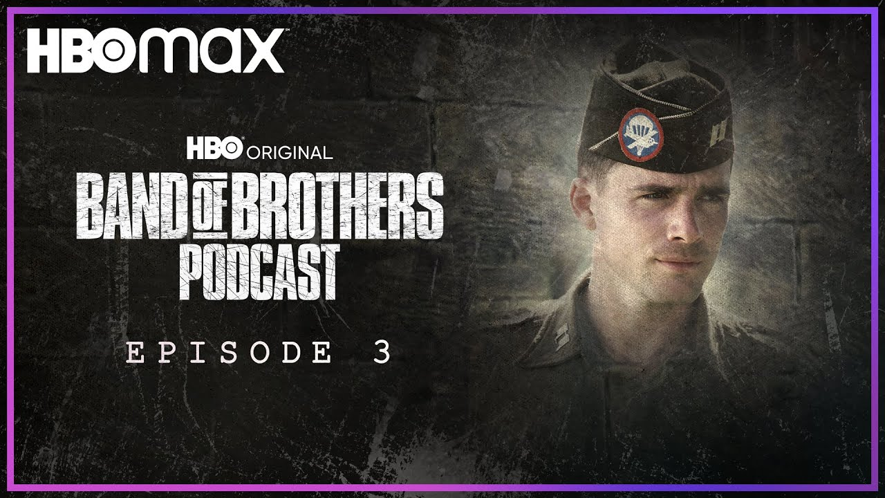 """Download Band of Brothers Podcast   Episode 3 """"Carentan"""" with Capt. Dale Dye & Matthew Settle   HBO Max"""