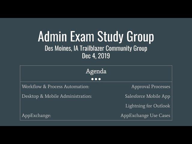 Salesforce Admin Certification Study Group: Dec 4, 2019
