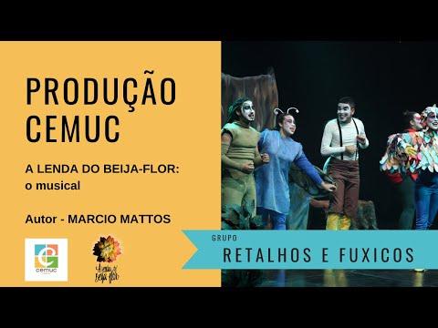 A LENDA DO BEIJA-FLOR: o musical - Grupo Retalhos e Fuxicos