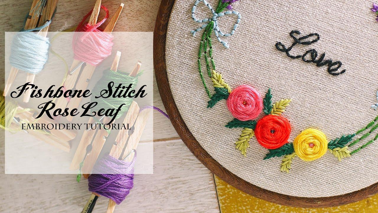Hand Embroidery Simple & Easy Tutorial - Fishbone Stitch Leaf
