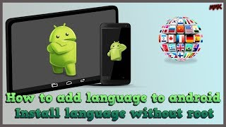 Gambar cover How to add language to android – install language without root
