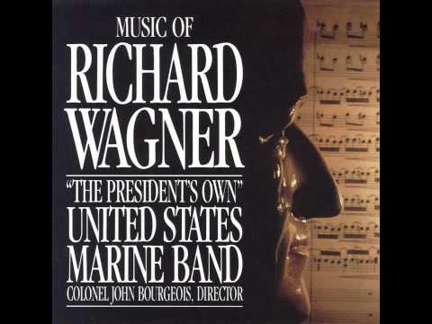 "WAGNER ""Siegfried"" Fantasie (arr. Seidel) - ""The President's Own"" U.S. Marine Band"