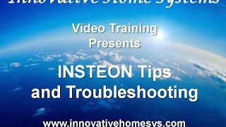 INSTEON Tips and Troubleshooting