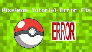 Pixelmon - Install/Error Fix Tutorial