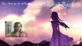 Secret Base-AnoHana ED [Fandub Español]
