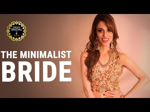 Bridal Fashionable Guide   The Minimalist Bride   Latest Bridal Tips