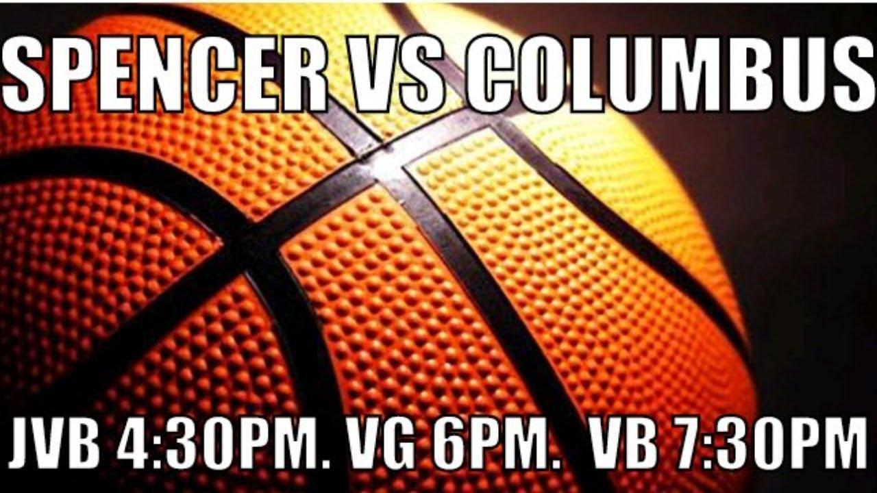 Spencer High vs. Columbus High Basketball