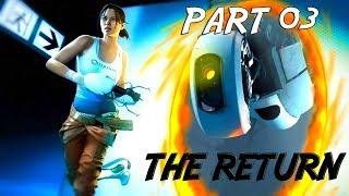 Portal 2 Tam Çözüm - Bölüm 3 | Dönüş
