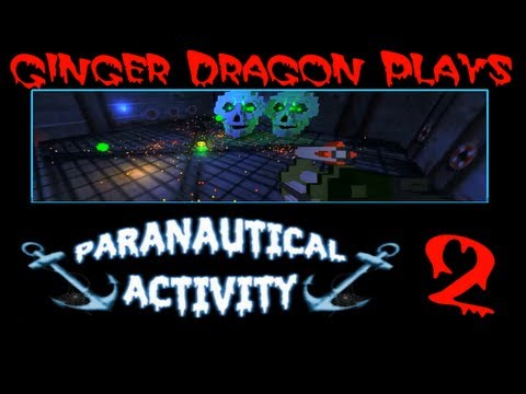 Ginger Dragon Plays: Paranautical Activity Beta [Episode 2: