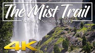Half Dome: Part 1 - The Mist Trail 4K