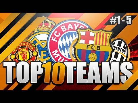 TOP 10 BEST TEAMS IN FIFA 17! THE ULTIMATE FIFA GUIDE!