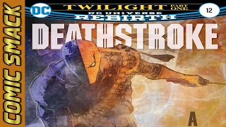 Deathstroke #12 Comic Smack