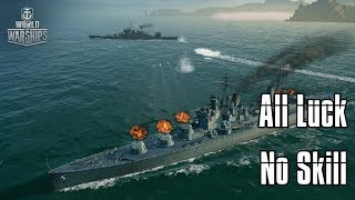 World of Warships - All Luck, No Skill