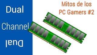 Memoria Ram en Dual Channel, Dan Mejor Rendimiento? | Mitos de Pc Gamers #2