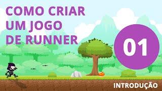 Como criar um jogo de Runner #1