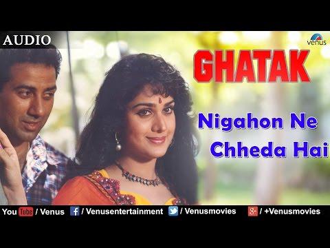 Nigahon Ne Chheda Hai (Ghatak)