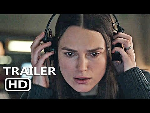OFFICIAL SECRETS Official Trailer 2 (2019) Keira Knightley, Matt Smith Movie