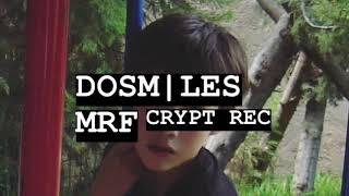 DOSM|LES. •MRF• CRYPTREC.