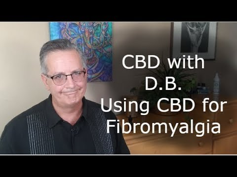 Using CBD for Fibromyalgia by CBD with DB