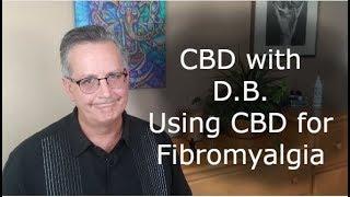 Using CBD for Fibromyalgia by CBD with DB