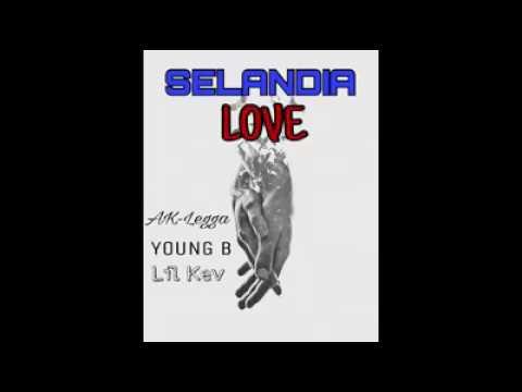 Selandia Love- YOUNG B ft AK Legga and Lil Kev