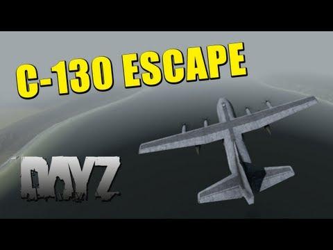 DayZ: C-130 ESCAPE - Chapter XI