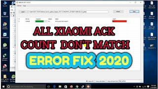Download Lagu ACK COUNT DONT MATCH !!ALL XAIOMI ACK ERROR FIX 2020 mp3