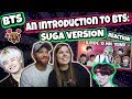 An Introduction to BTS: Suga Version Reaction