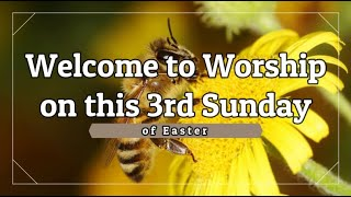 Trinity Lutheran Church Online Worship Service - 3rd Sunday of Easter