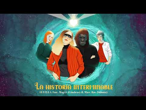 ELYELLA- La historia interminable feat. Magüi & Marc Ros (Audio video)