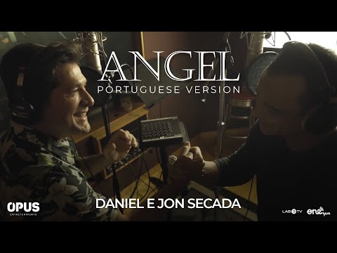 ANGEL (Portuguese Version) – DANIEL e JON SECADA
