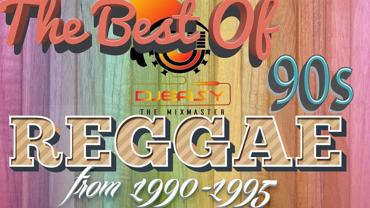 Download 90s Reggae Best of Greatest Hits of 1990-1995 Mix by Djeasy