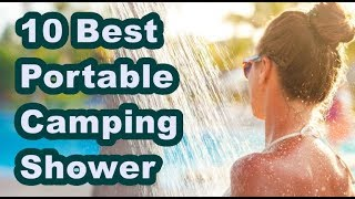 ✅Top 10 Best Portable Camping Shower (Updated) List
