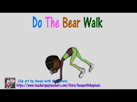 Do the Bear Walk (Gross motor/Balance/Coordination/Self Regulation/ Brain Break)