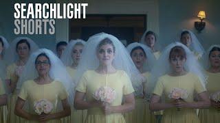SEARCHLIGHT SHORTS | Marriage Material | dir. Oran Zegman