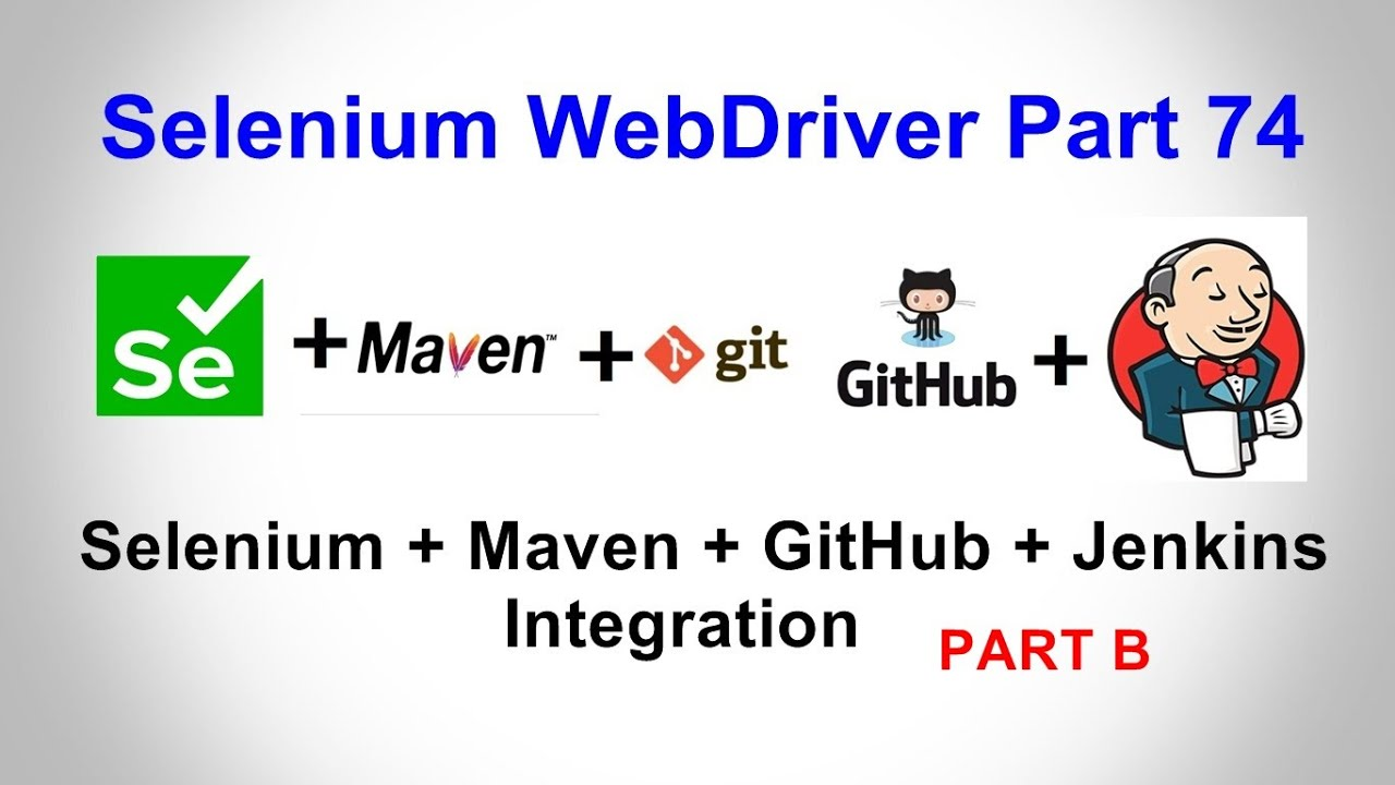 Selenium WebDriver | Part74 | Selenium+Maven+GitHub+Jenkins Integration | Parameters in Jenkins