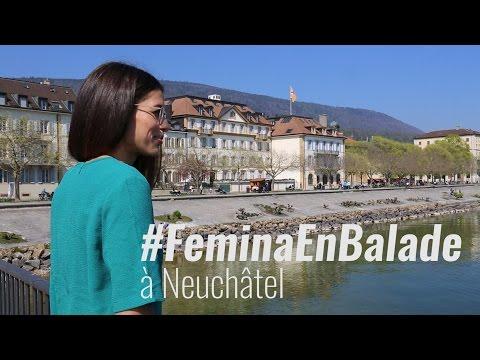 #FeminaEnBalade: à Neuchâtel avec Fatima