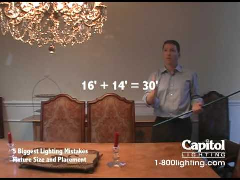 5 Biggest Lighting Mistakes - Fixture Size and Placement