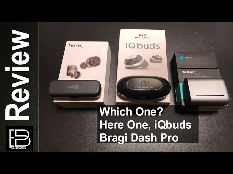 Having a hard time to choosing? Bragi Dash Pro, IQbuds and Here One compared