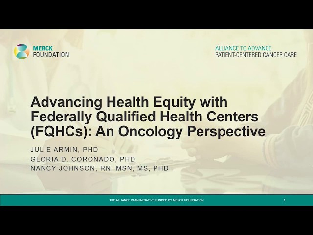 Advancing Health Equity with Federally Qualified Health Centers (FQHCs): An Oncology Perspective