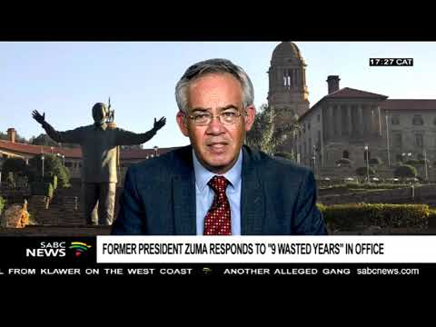 "Zuma's reposponse to ""9 wasted years"" in office: Prof. Dirk Kotze"
