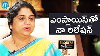 Sailaja Kiran About Margadarsi Employees || Business Icons With iDream