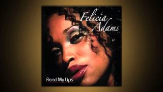 Felicia Adams - Share My Love 2004