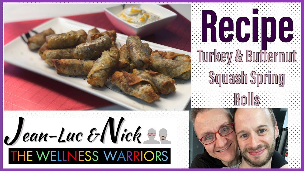 Turkey Butternut Squash Spring Rolls